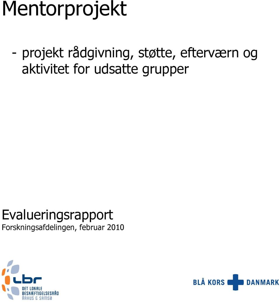 aktivitet for udsatte grupper