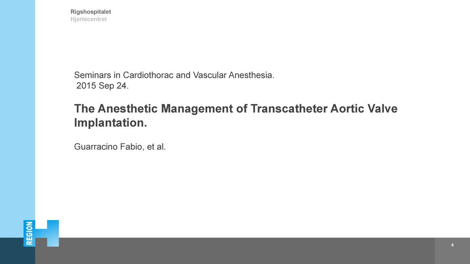 The Anesthetic Management of