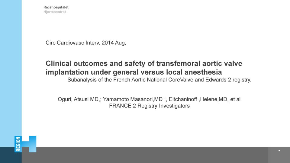 under general versus local anesthesia Subanalysis of the French Aortic National