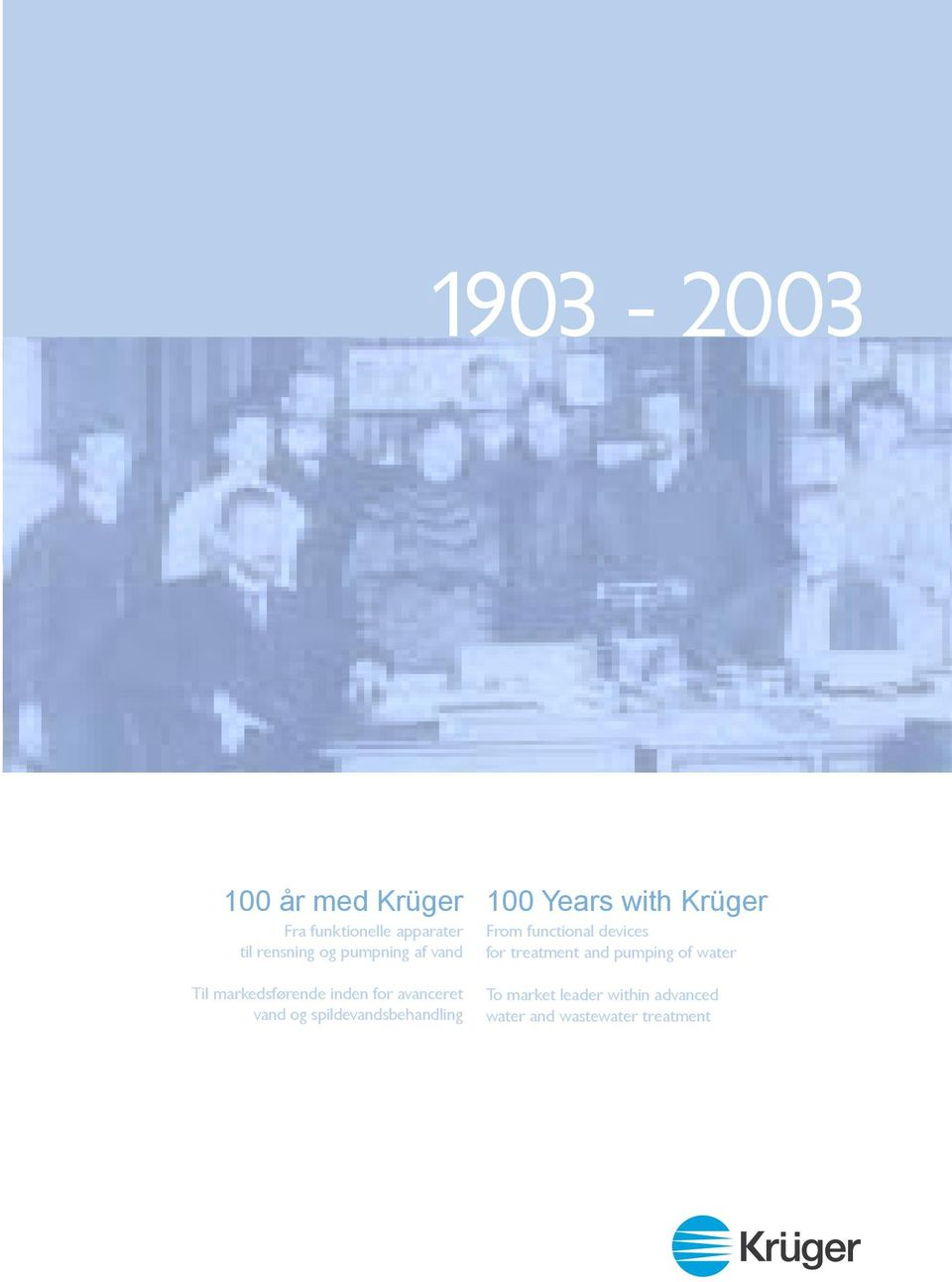 spildevandsbehandling 100 Years with Krüger From functional devices for