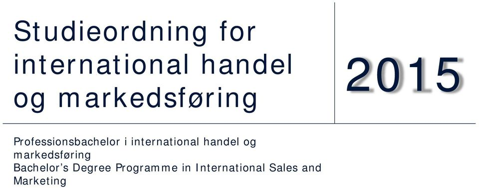 international handel og markedsføring Bachelor