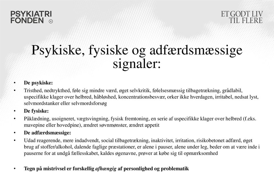 uspecifikke klager over helbred (f.eks.