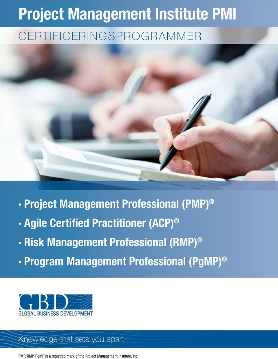 Professional (RMP) Program Professional (PgMP) GLOBAL BUSINESS