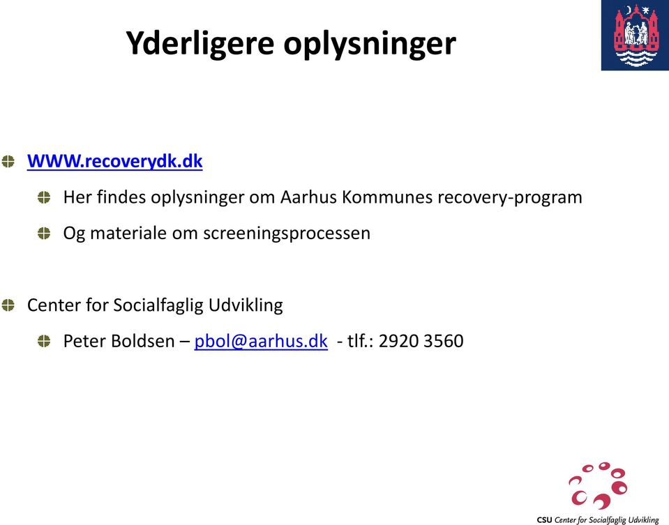 recovery-program Og materiale om screeningsprocessen