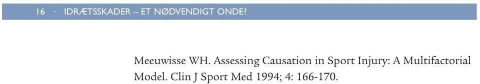 Assessing Causation in Sport Injury:
