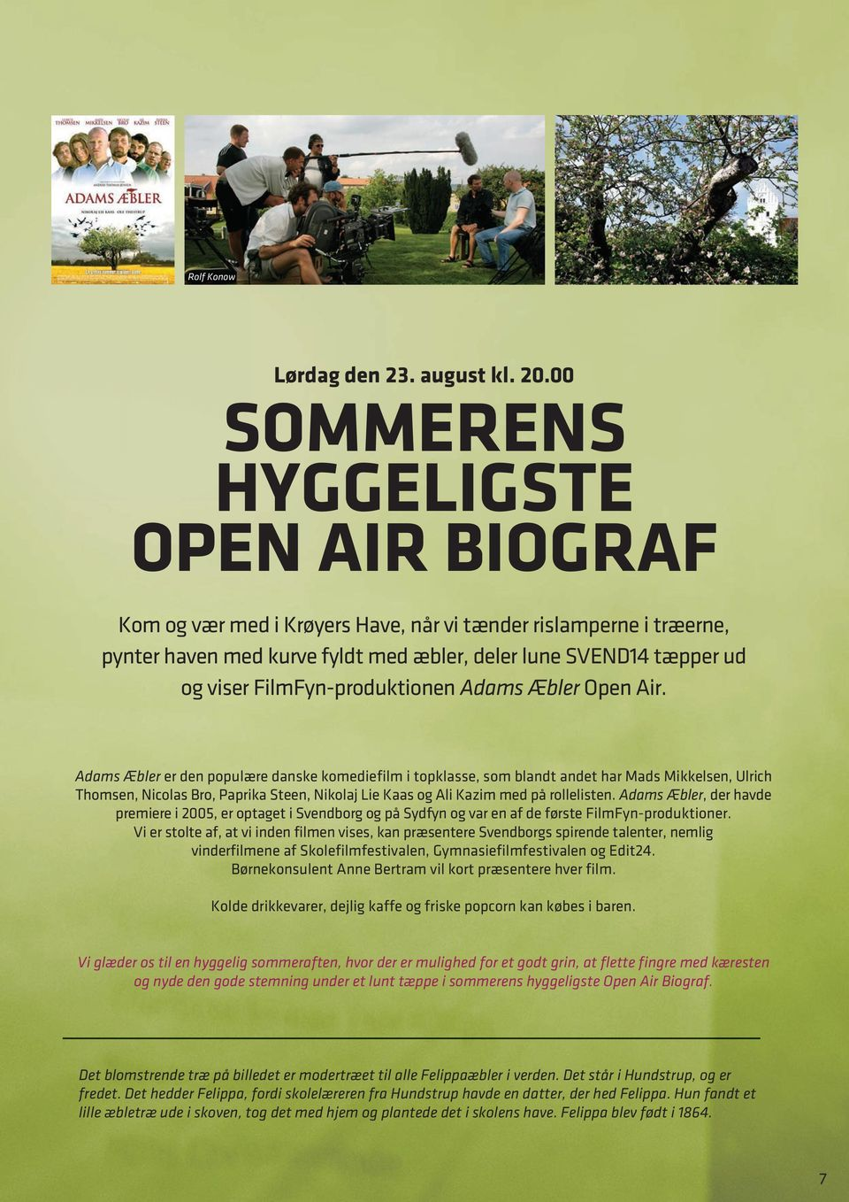 FilmFyn-produktionen Adams Æbler Open Air.
