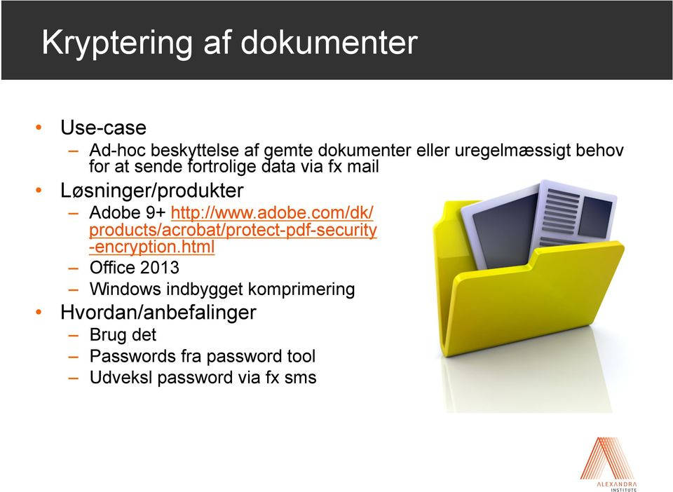 com/dk/ products/acrobat/protect-pdf-security -encryption.