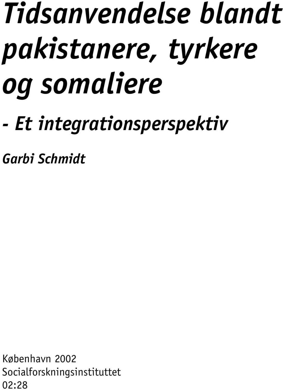 integrationsperspektiv Garbi Schmidt