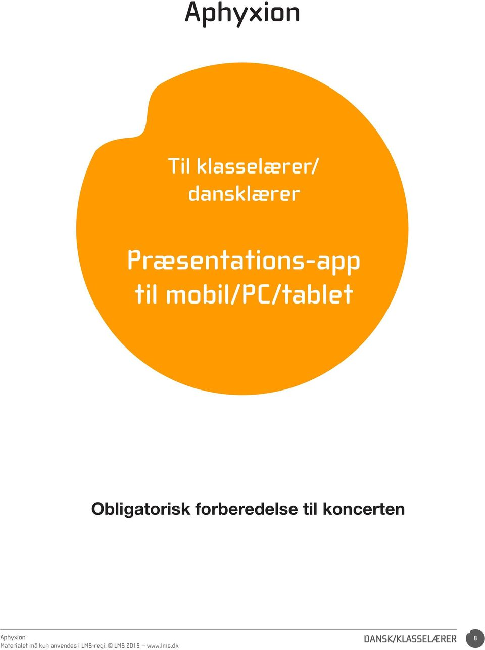 mobil/pc/tablet Obligatorisk