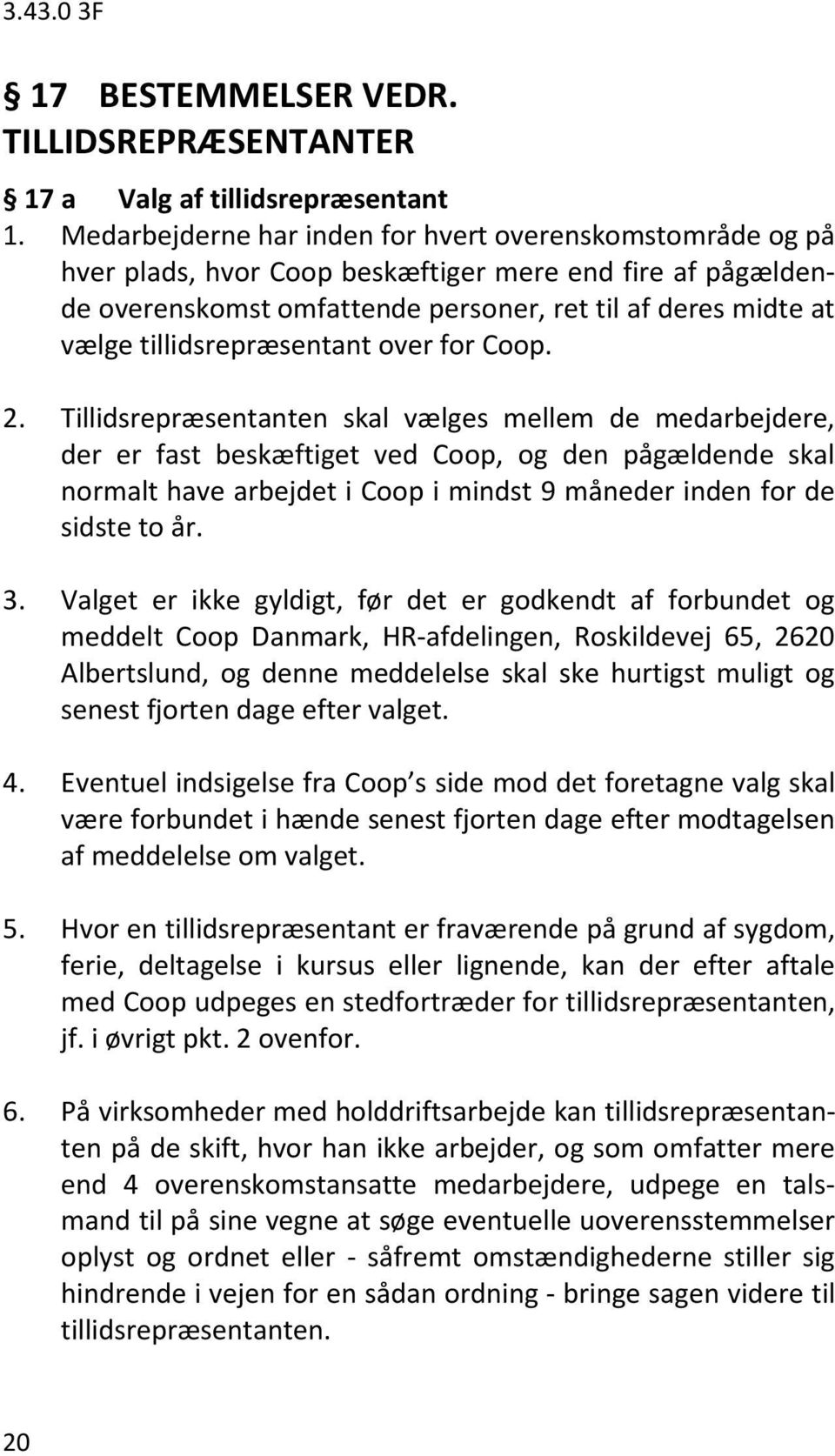 tillidsrepræsentant over for Coop. 2.