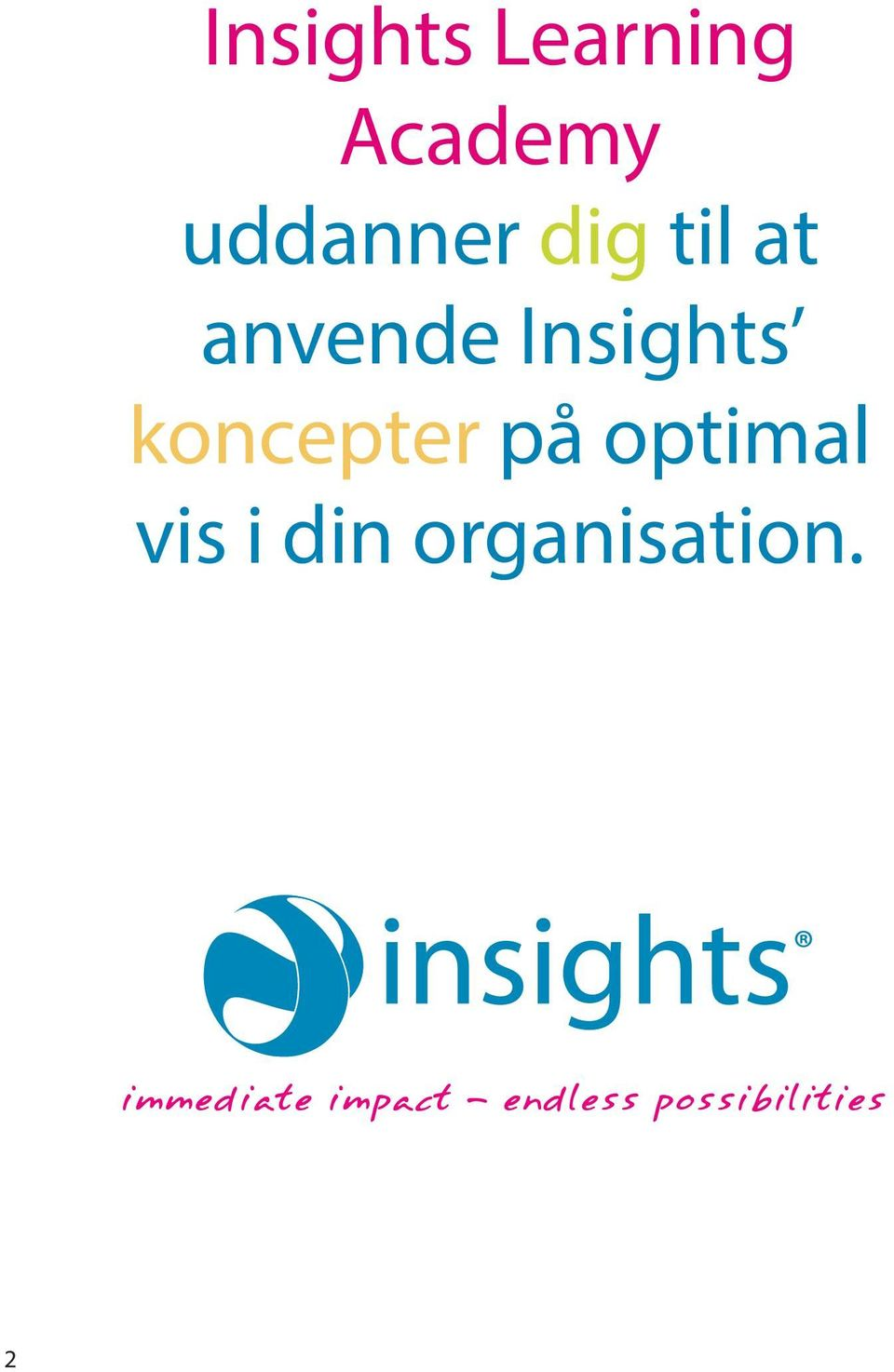 Insights koncepter på