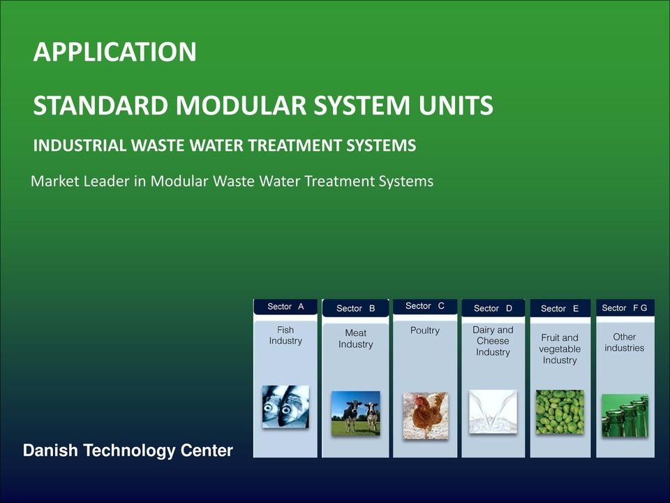 SYSTEMS Market Leader in Modular Waste