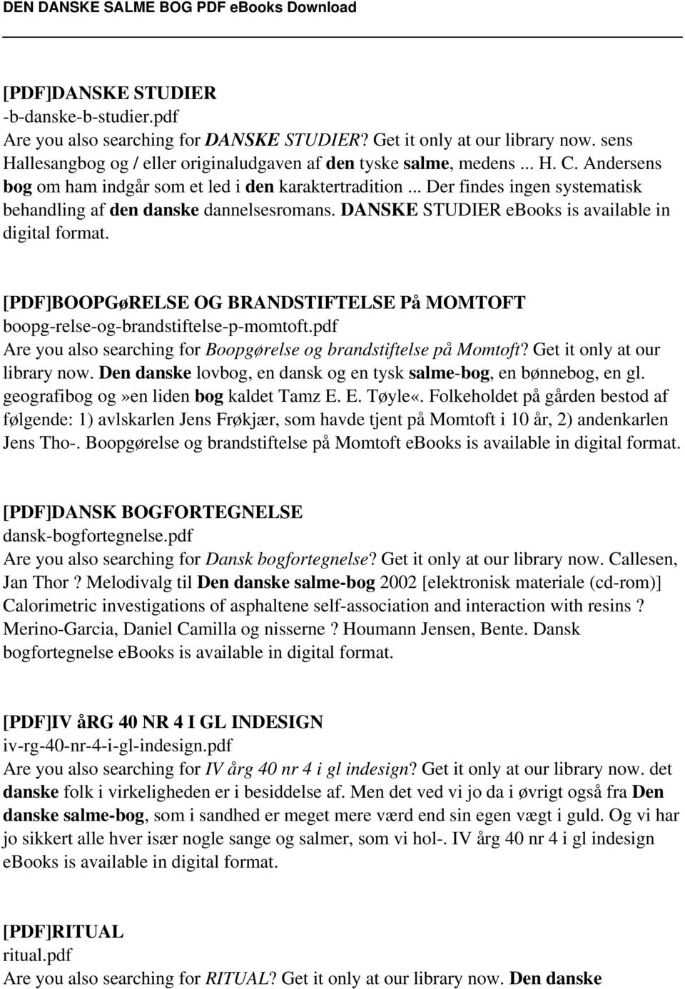 [PDF]BOOPGøRELSE OG BRANDSTIFTELSE På MOMTOFT boopg-relse-og-brandstiftelse-p-momtoft.pdf Are you also searching for Boopgørelse og brandstiftelse på Momtoft? Get it only at our library now.
