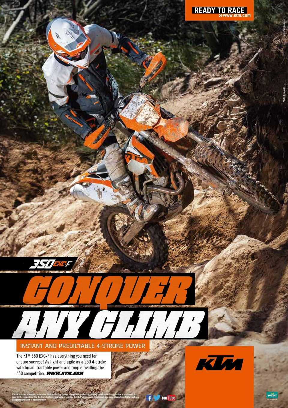 As light and agile as a 250 4-stroke with broad, tractable power and torque rivalling the 450 competition. WWW.KTM.