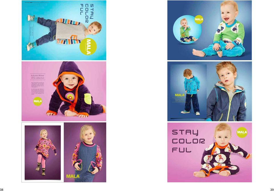 endless applicability to everyday use. Mala is beautiful prints and lovely colors for children aged 0-12.