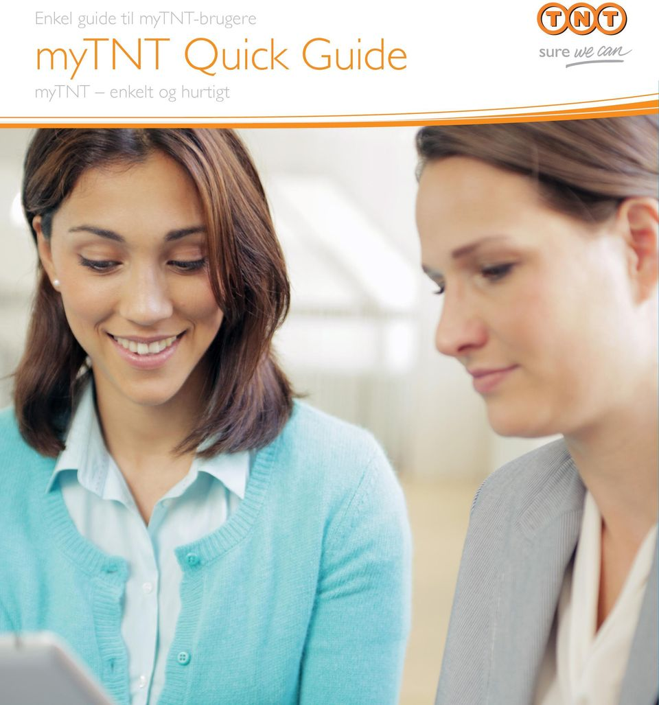 mytnt Quick Guide
