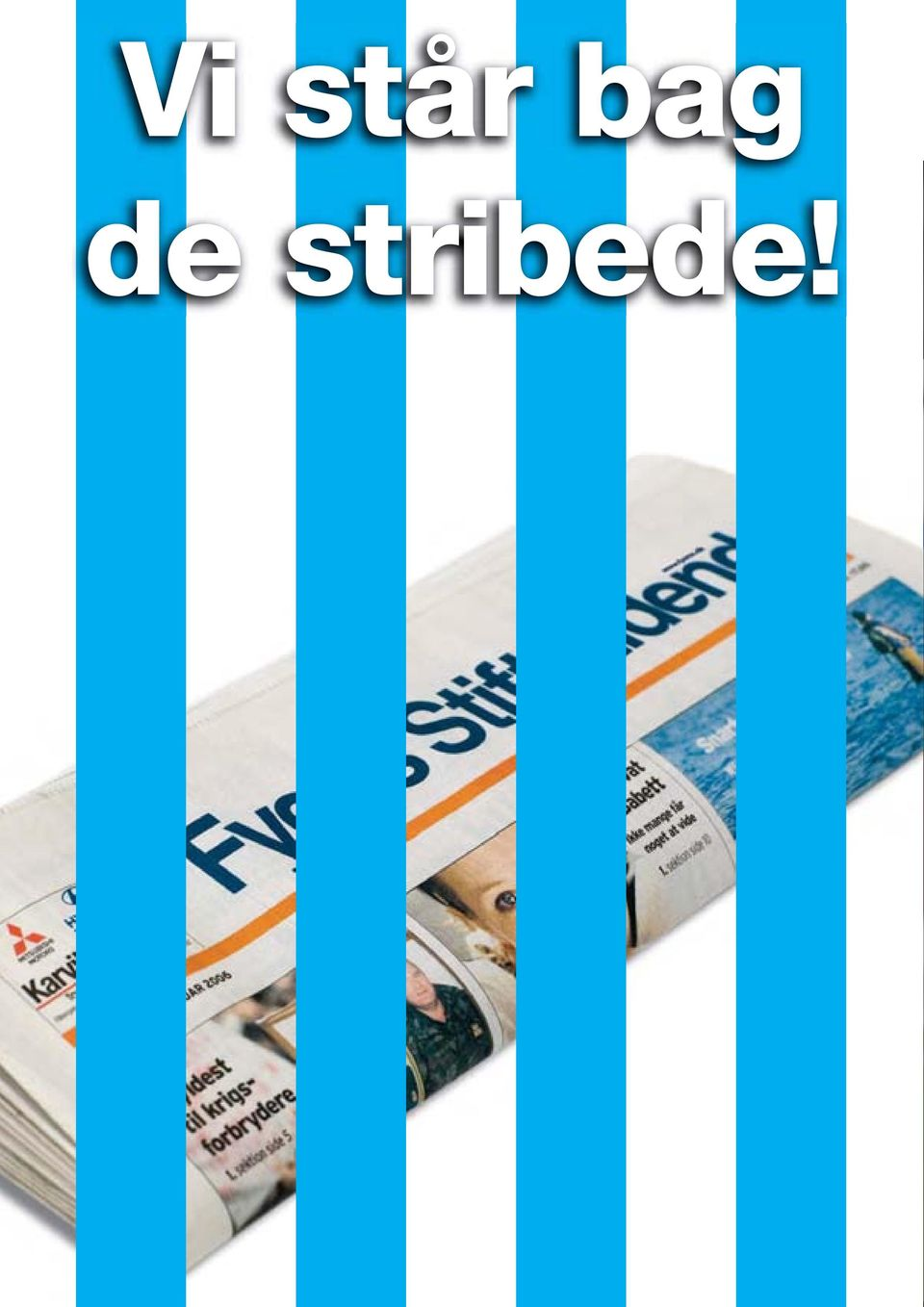 stribede!