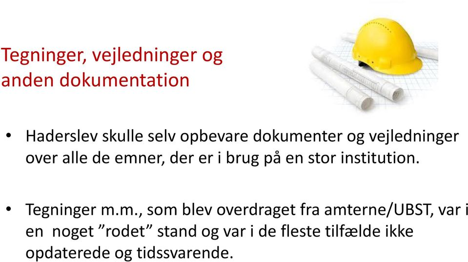 stor institution. Tegninger m.
