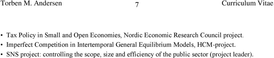 Nordic Economic Research Council project.
