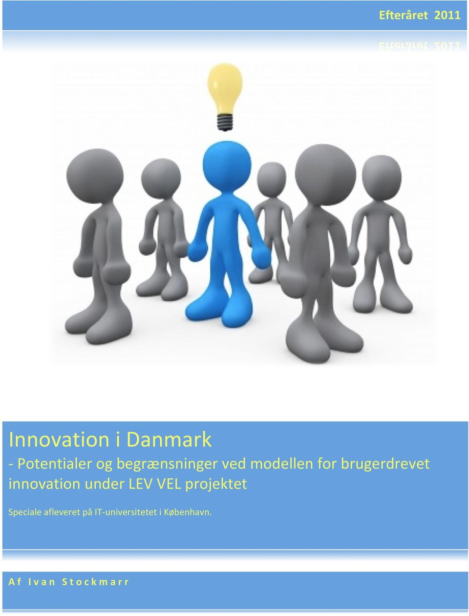 innovation under LEV VEL projektet Speciale afleveret
