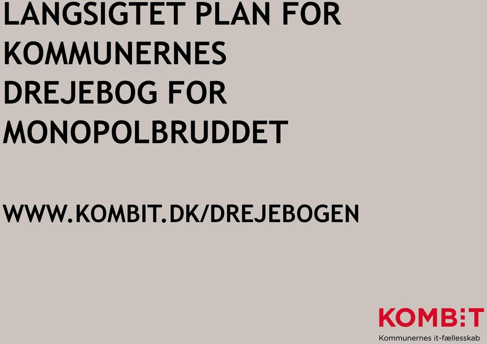 FOR MONOPOLBRUDDET