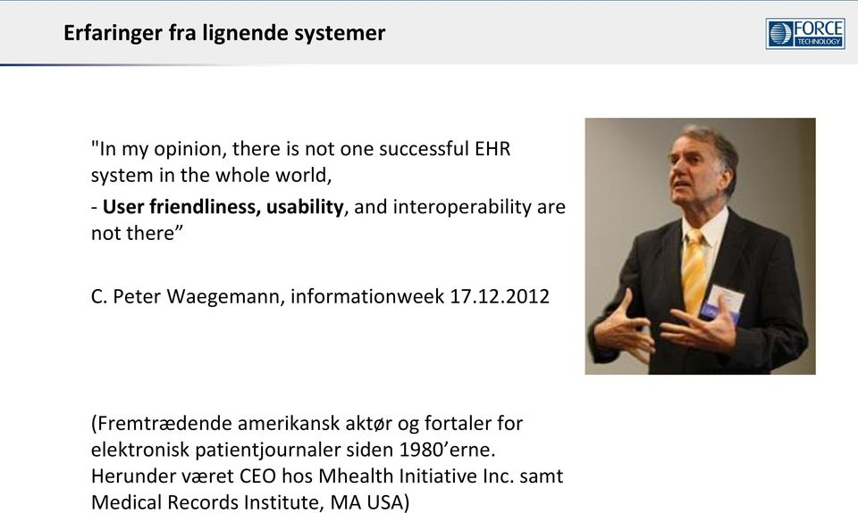 Peter Waegemann, informationweek 17.12.