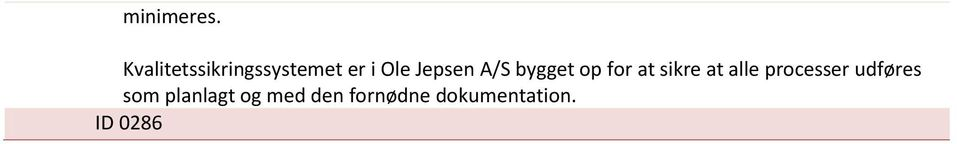 Jepsen A/S bygget op for at sikre at