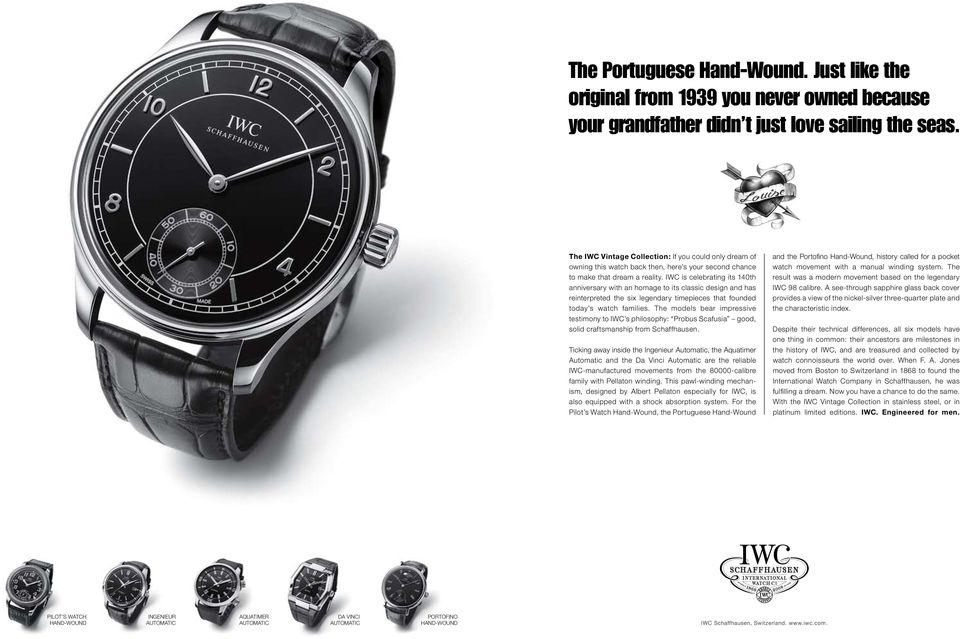 IWC is celebrating its 140th anniversary with an homage to its classic design and has reinterpreted the six legendary timepieces that founded today s watch families.