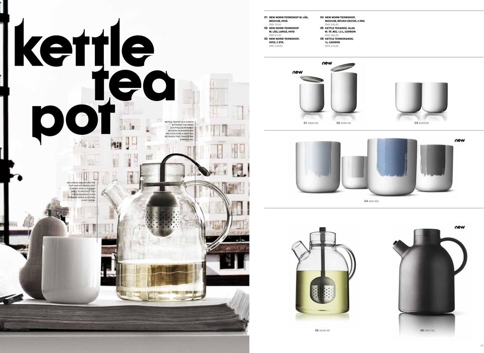 te æg, 1,5 l, carbon 06 Kettle Termokande, 1L, carbon Kettle teapot is a fusion between the asian zen philosophy and modern scandinavian architecture a