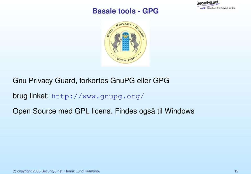 org/ Open Source med GPL licens.