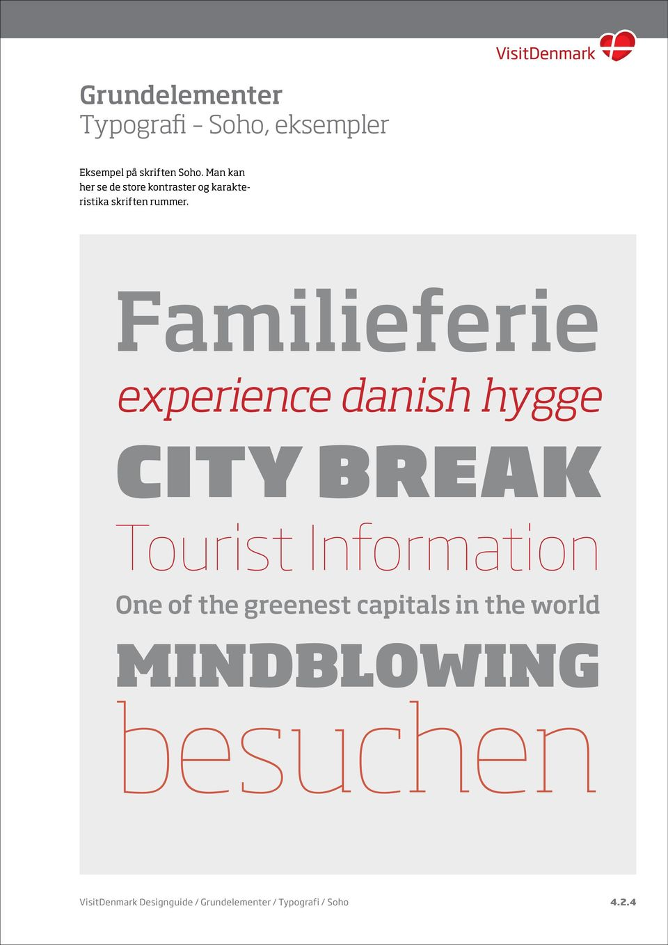 Familieferie eperience danish hygge City Break Tourist Information One of the