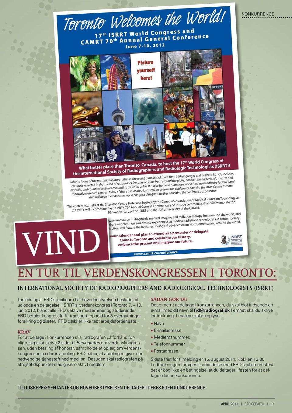 Toronto is one of the most multicultural cities in the world, a mosaic of more than 140 languages and dialects.