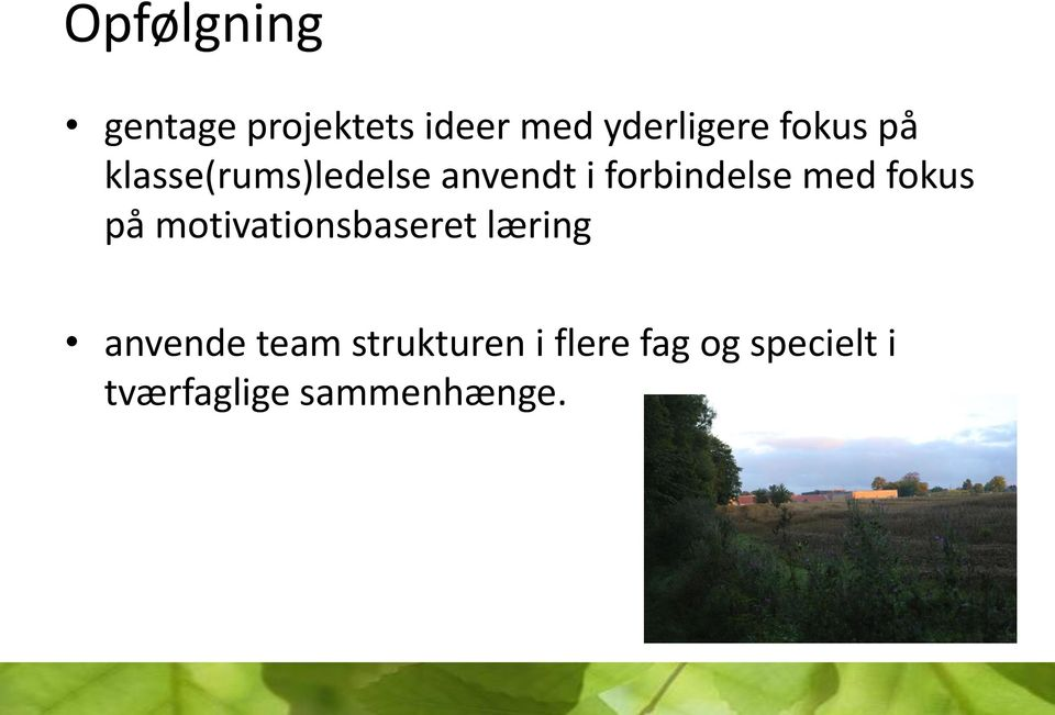 med fokus på motivationsbaseret læring anvende team