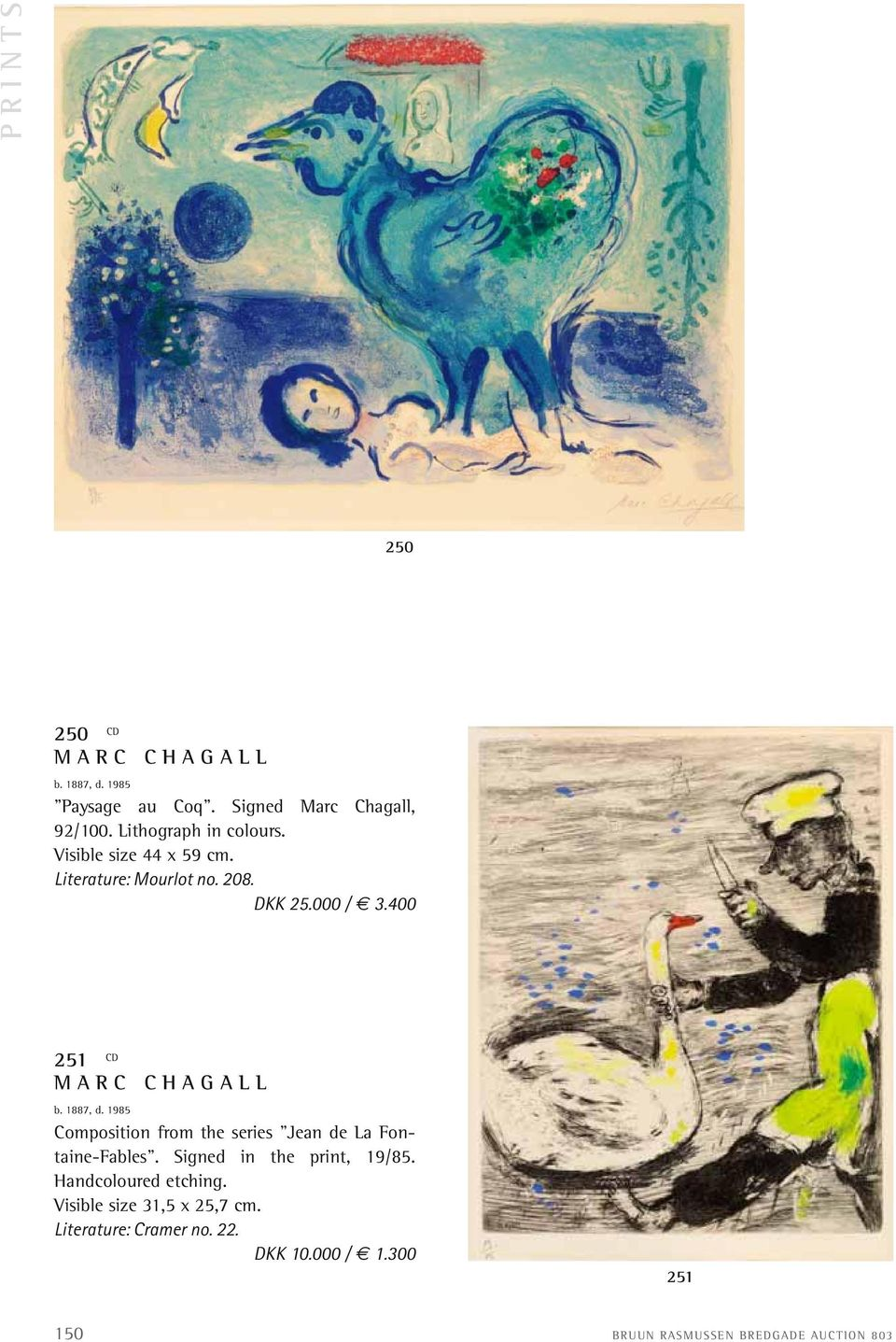 "400 251 CD MARC CHAGALL b. 1887, d. 1985 Composition from the series ""Jean de La Fontaine-Fables""."