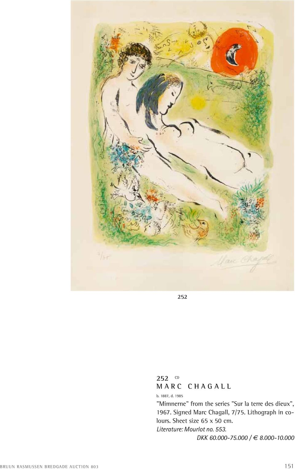 Signed Marc Chagall, 7/75. Lithograph in colours.
