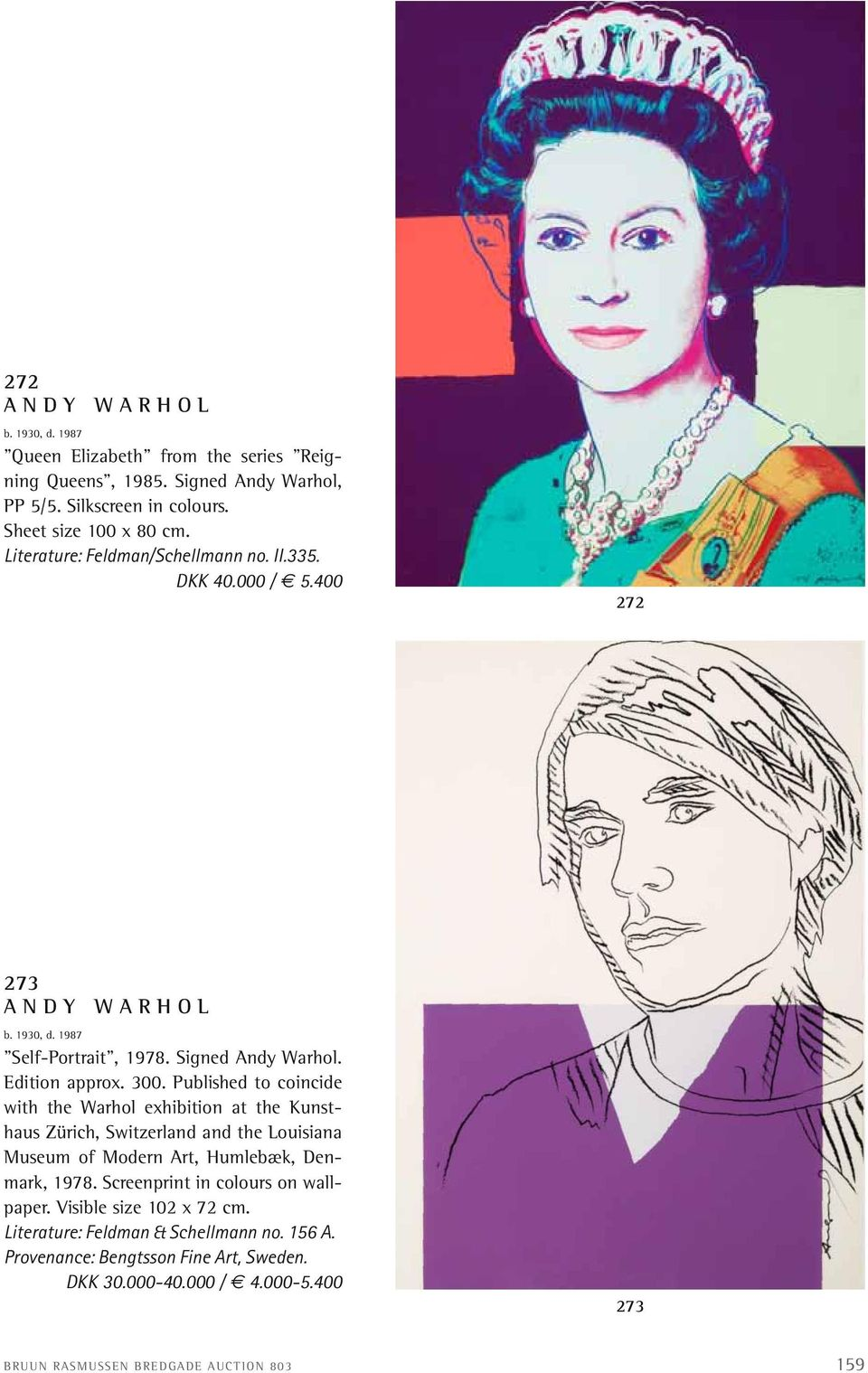 Published to coincide with the Warhol exhibition at the Kunsthaus Zürich, Switzerland and the Louisiana Museum of Modern Art, Humlebæk, Denmark, 1978.