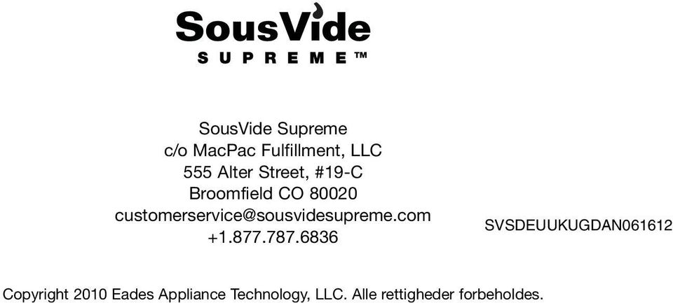 customerservice@sousvidesupreme.com +1.877.787.