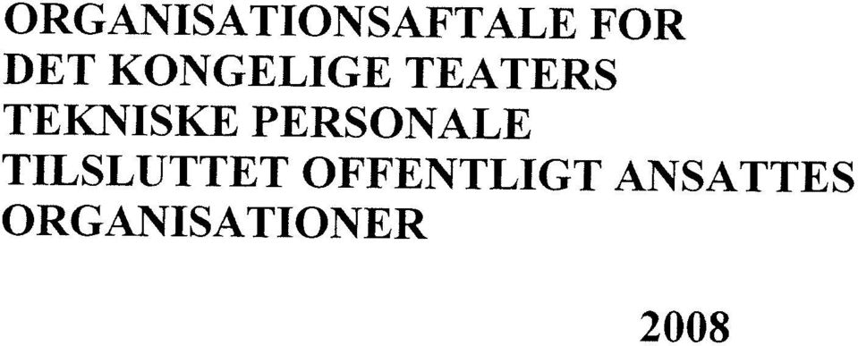 TEATERS ORGANISATIONSAFTALE