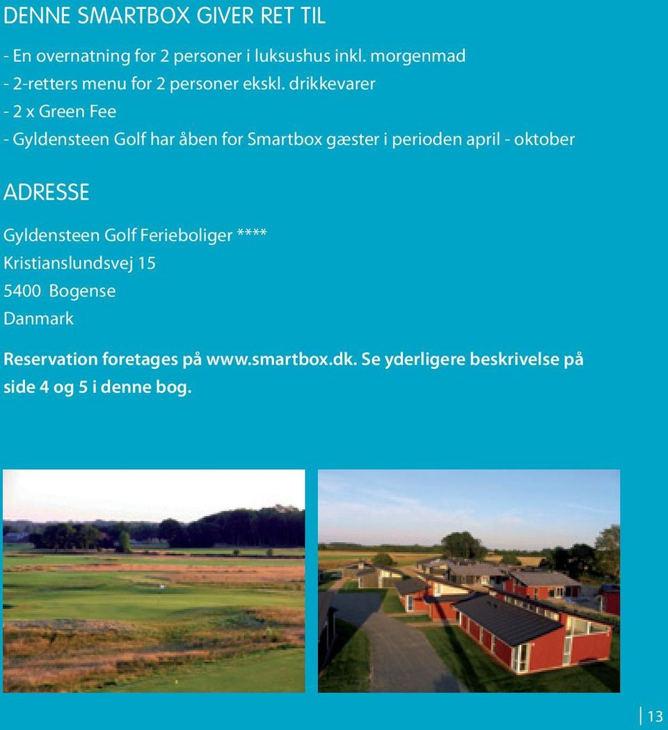 drikkevarer - 2 x Green Fee - Gyldensteen Golf har åben for Smartbox gæster i perioden april - oktober