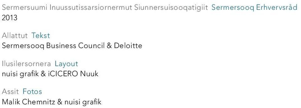 Business Council & Deloitte Ilusilersornera Layout nuisi