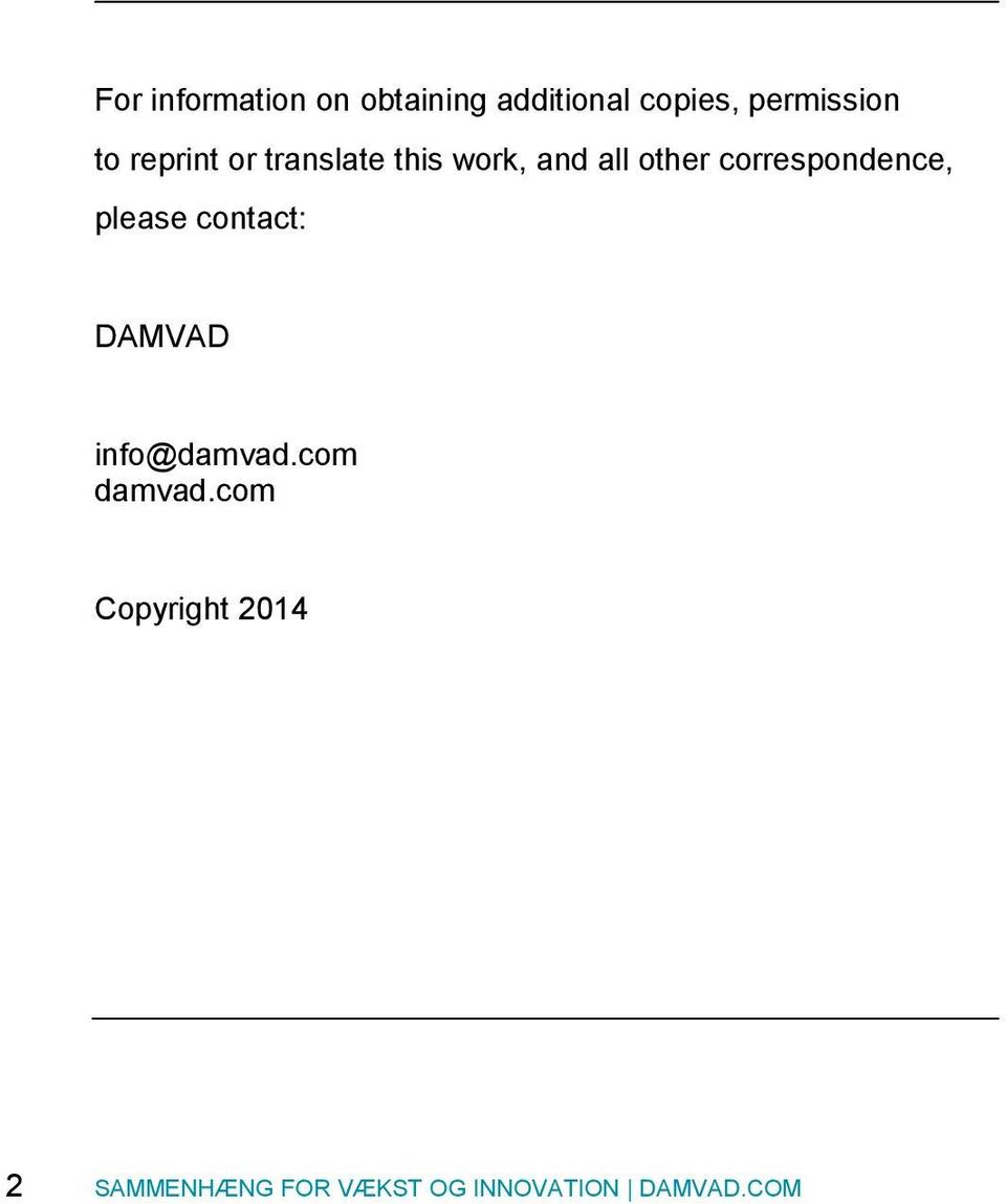 correspondence, please contact: DAMVAD info@damvad.