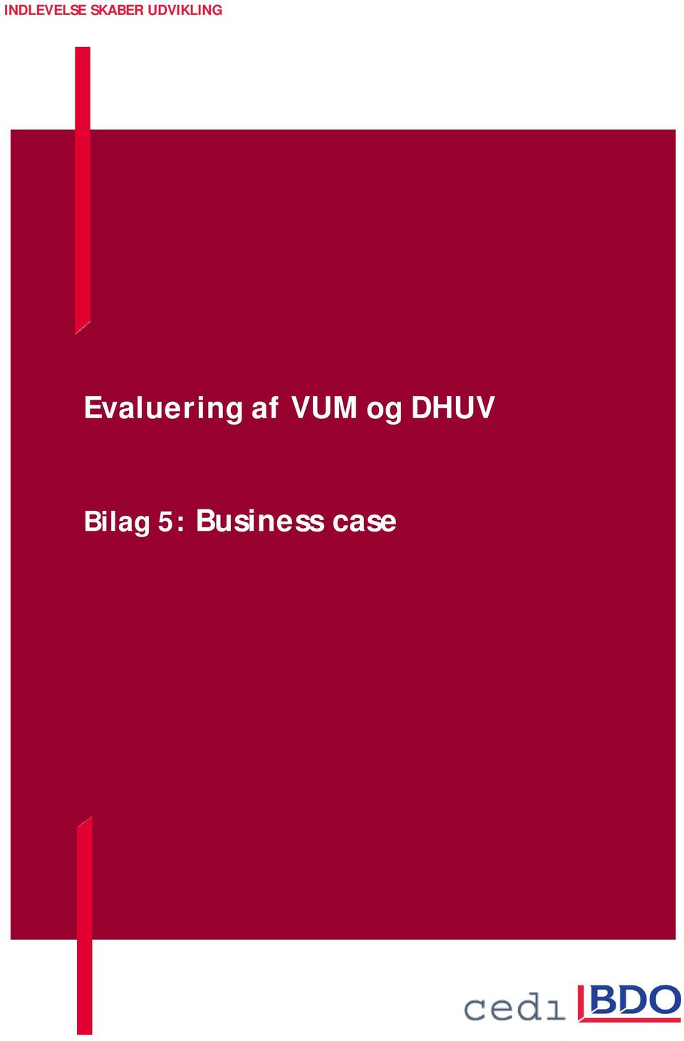 Work-in-progress: VUM og DHUV