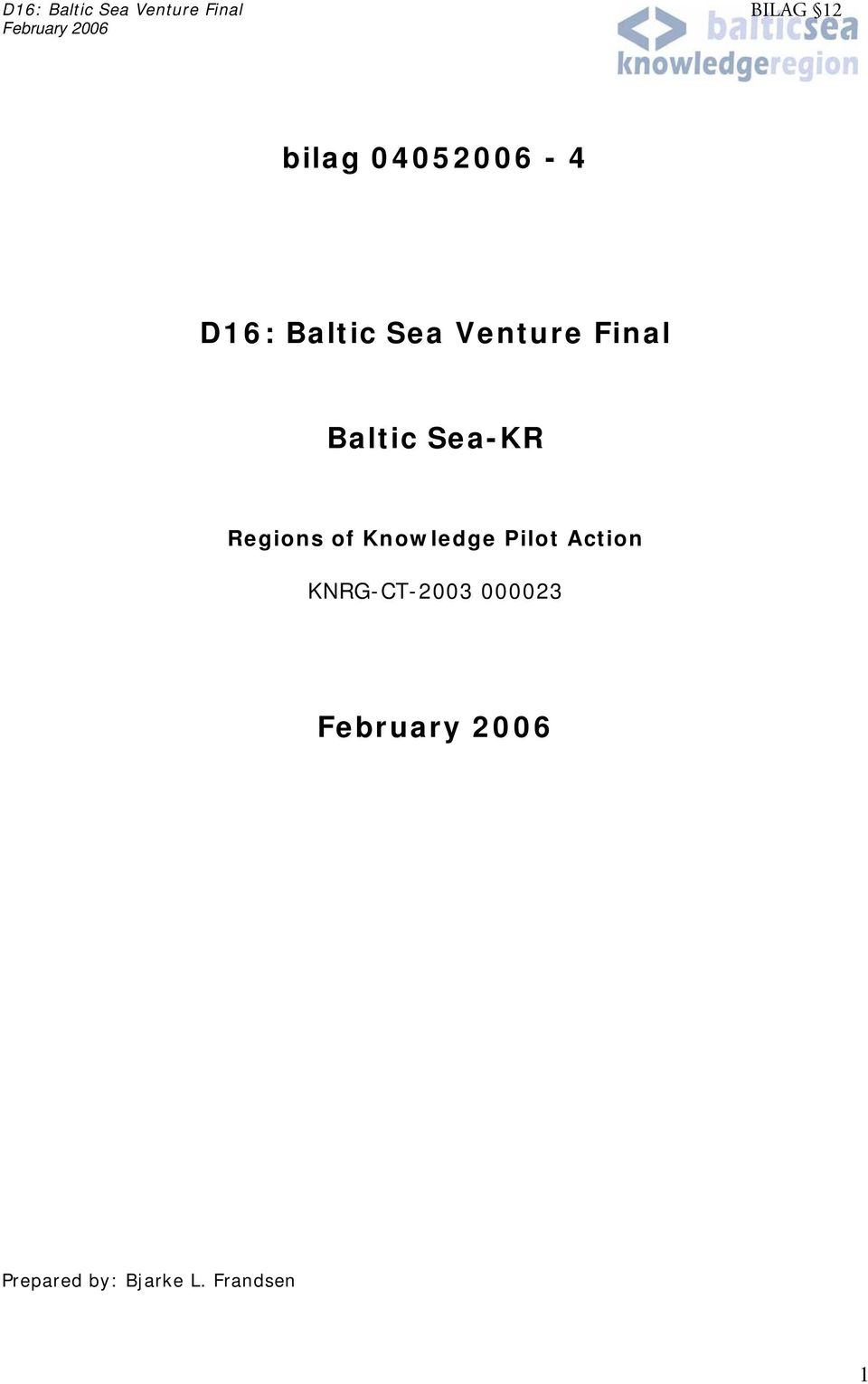 Sea-KR Regions of Knowledge Pilot Action KNRG-CT-2003