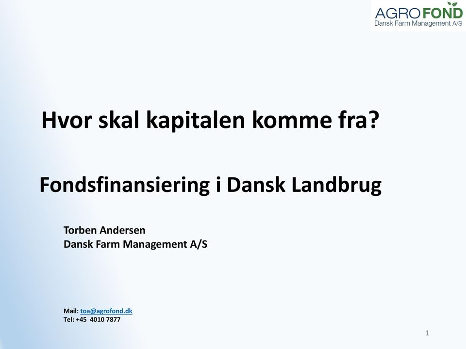 Torben Andersen Dansk Farm Management