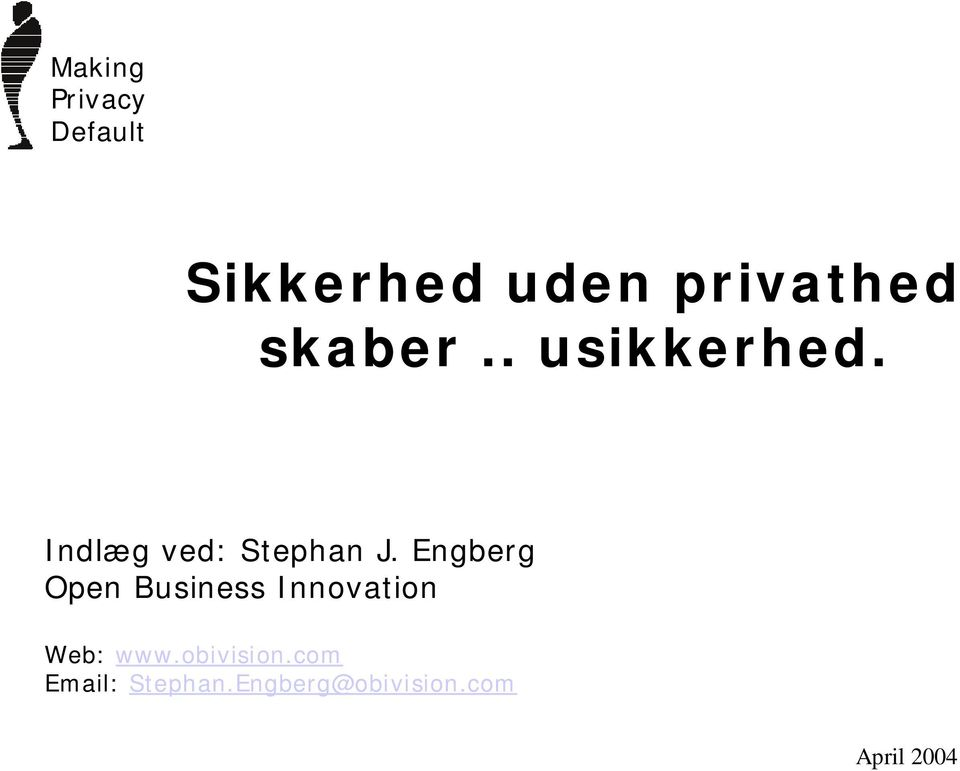 Engberg Open Business Innovation Web: www.