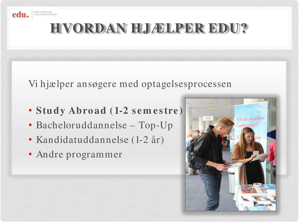 optagelsesprocessen Study Abroad (1-2