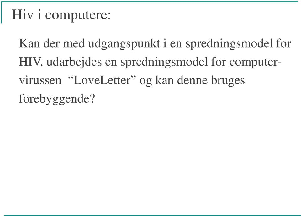 en spredningsmodel for computervirussen