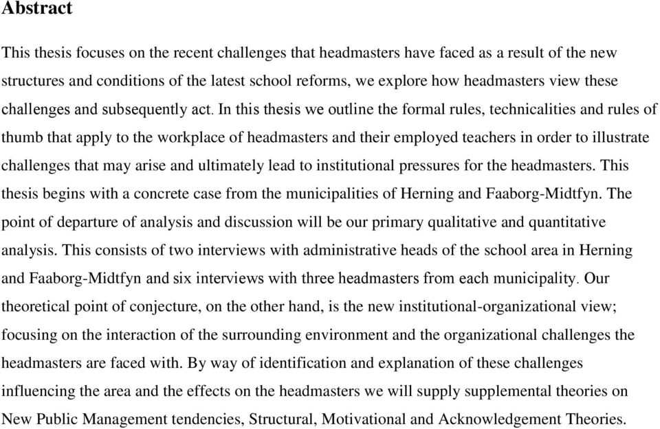 In this thesis we outline the formal rules, technicalities and rules of thumb that apply to the workplace of headmasters and their employed teachers in order to illustrate challenges that may arise