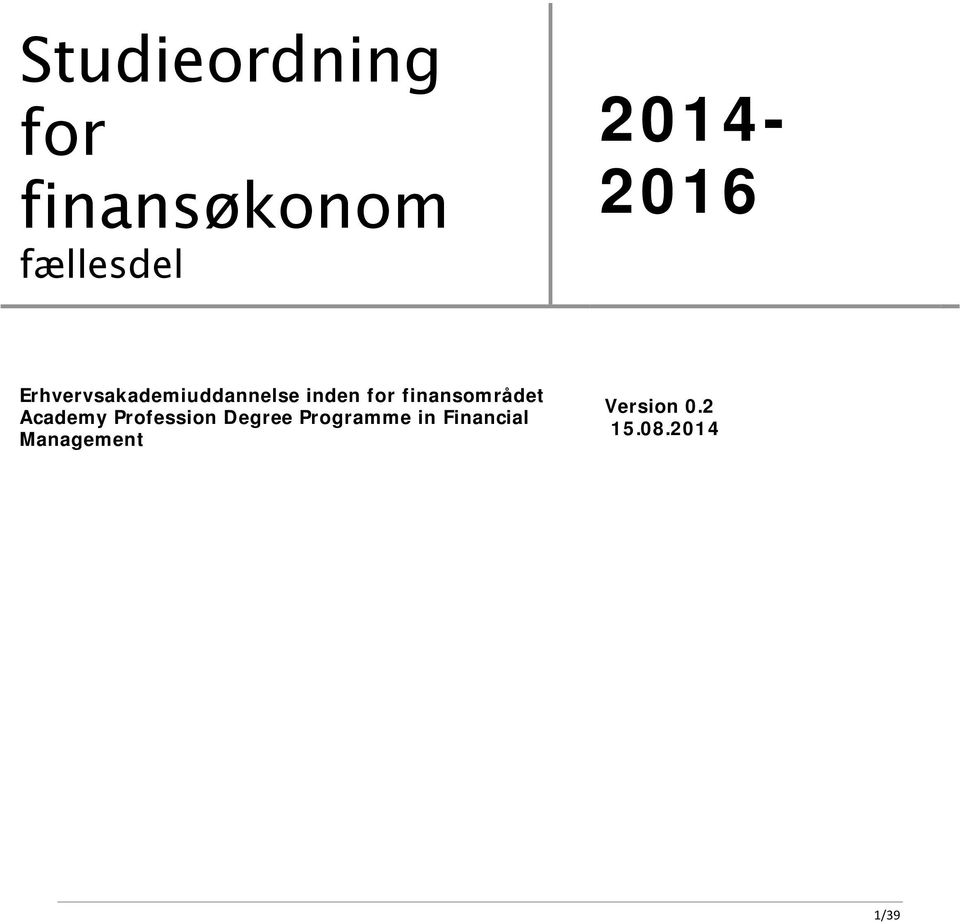 finansområdet Academy Profession Degree