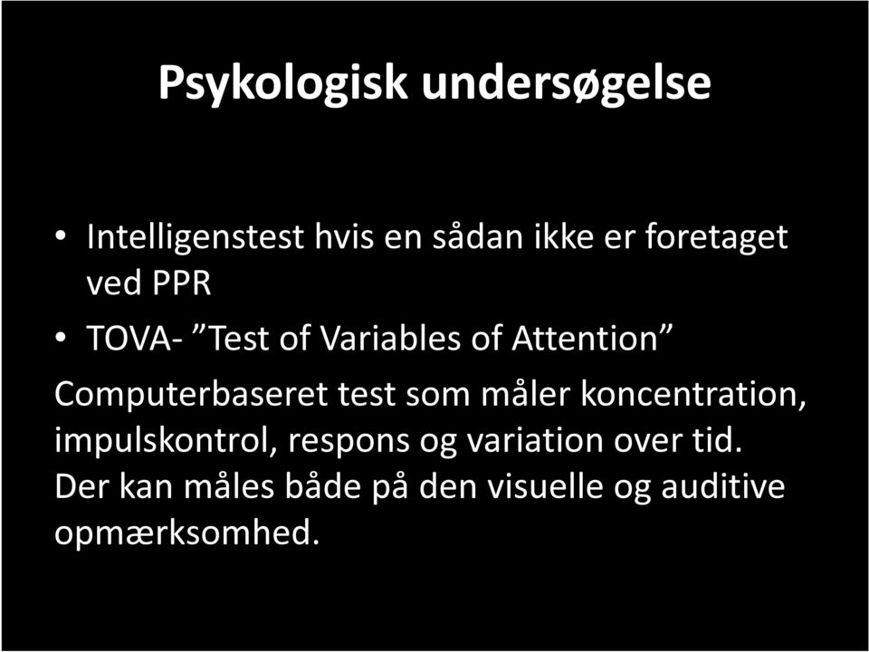 Computerbaseret test som måler koncentration, impulskontrol,
